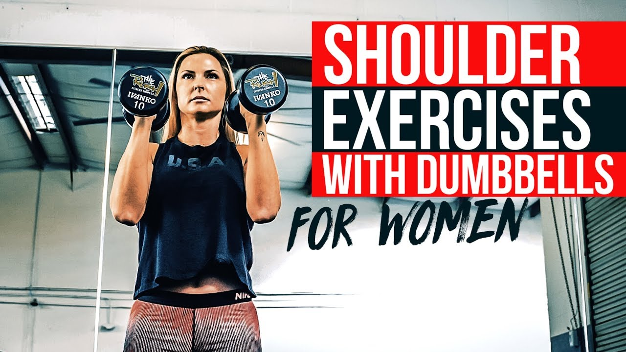 Sculpt Sexy Shoulders 5 Best Dumbbell Exercises For Women Youtube