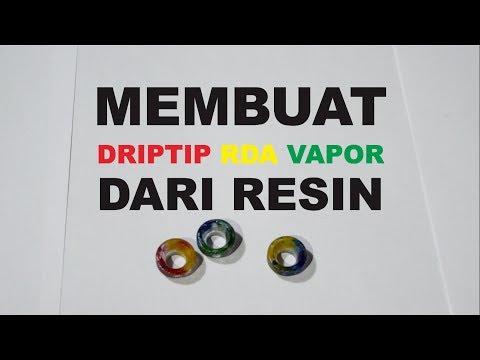 MEMBUAT Driptip Vapor dari Resin