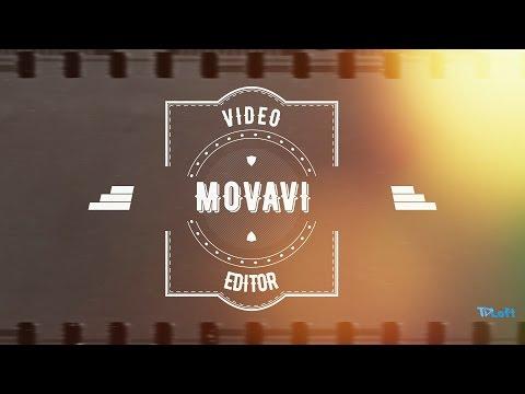01  Редактор Видео MOVAVI  Обзор функций  Movavi Video Editor