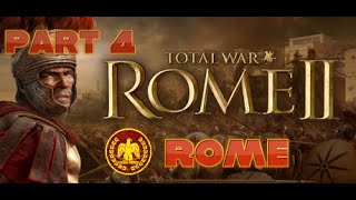Rome Total War 2 - Lets Play: Rome Part 4