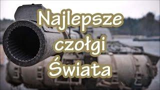 Najlepsze czołgi Świata - lista TOP 5 #gdziewojsko