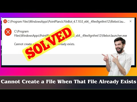 [FIXED] Cannot Create A File When That File Already Exists
