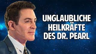 DIE MACHT DER HEILUNG - Die unglaublichen Heilkräfte des Dr. Eric Pearl