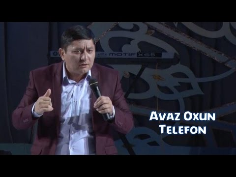 Avaz Oxun - Telefon | Аваз Охун - Телефон