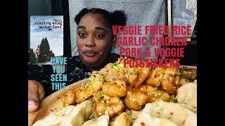 VEGTABLE FRIED RICE/ GARLIC CHICKEN/ PORK & VEGGIE POT STICKERS || SOCIAL EATING | EATING SHOW