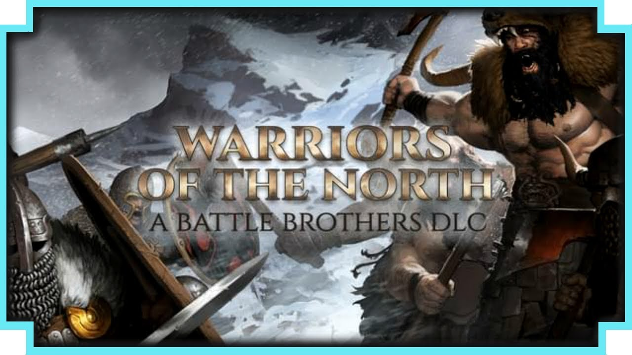 Battle Brothers - Warriors of the North-CODEX torrent download v1 3 0 21