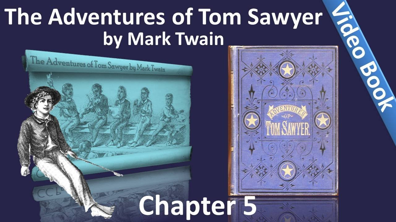 chapter 05 the adventures of tom sawyer by mark twain. Black Bedroom Furniture Sets. Home Design Ideas