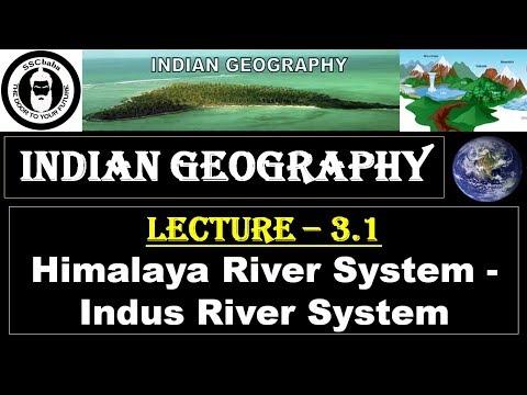 G3.1 : Himalaya River System - Indus River System || UPSC, SSC CGL, MPPSC, UPPCS, CAPF SI/ASI,  etc