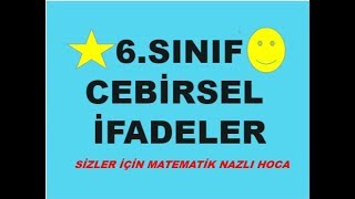 2019 6.SINIF CEBİRSEL İFADELER