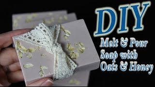 DIY Melt and Pour Soap with Honey and Oats