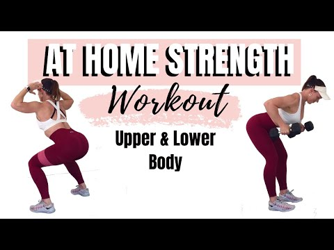 UPPER & LOWER BODY STRENGTH TRAINING CIRCUIT -At Home Weight Training Workout