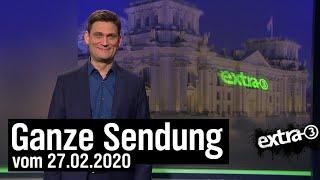 Extra 3 vom 27.02.2020 mit Christian Ehring