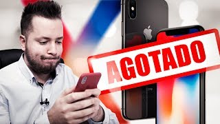 iPhone X agotado en todo el mundo, consejo para comprarlo