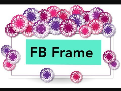 How to Create Facebook Frame for Your FB Profile Picture ...