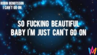 Robin Bengtsson - I Can´t Go On[Lyrics] (Official Audio)
