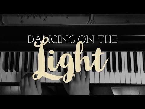 Dancing on the Light // Richard Dillon (piano cover)
