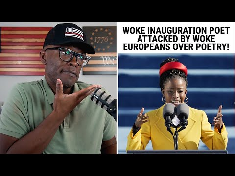 Woke Inauguration Poet ATTACKED By Woke Europeans Over POETRY!