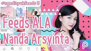 Tutorial Feeds Instagram ala Nanda Arsyinta/nandaarsynt (PicsArt Tutorial)