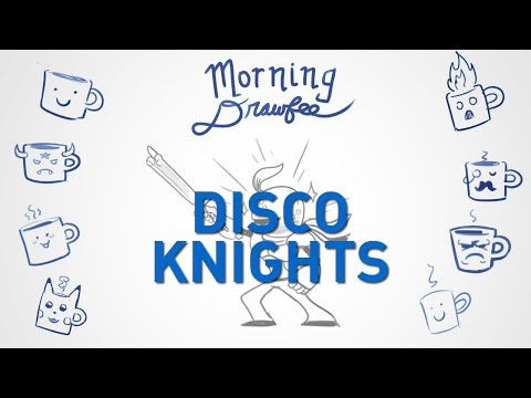 Disco Knights – MORNING DRAWFEE