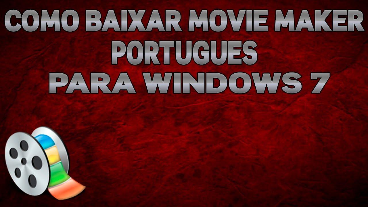 Movie Maker Win 7 Portugues
