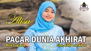 PACAR DUNIA AKHIRAT (Rita Sugiarto) - ALISA (Cover Dangdut)