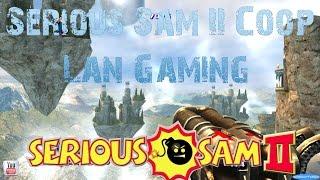 Lan Gaming Serious Sam II [4K]