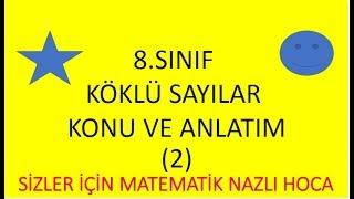 2018-2019 8.SINIF MATEMATİK KÖKLÜ SAYILAR KONU ANLATIM-2-