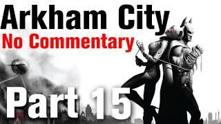 Batman Arkham City Walkthrough Part 15 - Museum - Finding Penguin