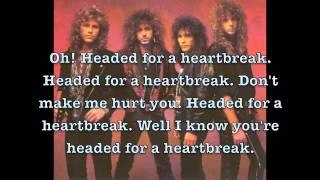 Headed For A Heartbreak by Winger Lyrics thumbnail