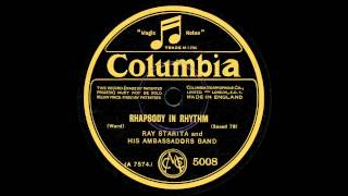 Ray Starita and his Ambassadors Band - Rhapsody In Rhythm - 1928