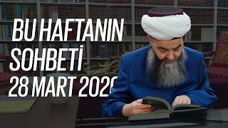 Cübbeli Ahmet Hocaefendi Ile Bu Haftanın Sohbeti 28 Mart 2020