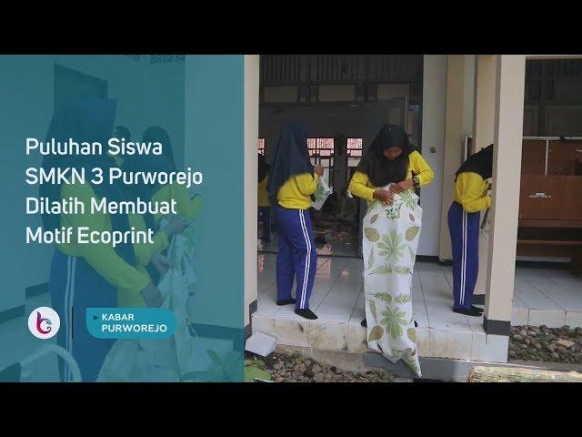 Puluhan Siswa SMKN 3 Purworejo Dilatih Membuat Motif Ecoprint