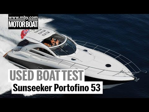 Sunseeker Portofino 53 | Used Boat Review | Motor Boat & Yachting