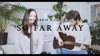 Martin Garrix & David Guetta - So Far Away [acoustic cover] 4K