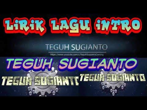 Lirik lagu intro Teguh Sugianto