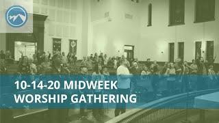 Midweek Worship Gathering - October 14, 2020
