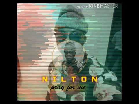 Download NILTON - PRAY FOR ME