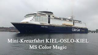 Mini-Kreuzfahrt Kiel-Oslo-Kiel / MS Color Magic