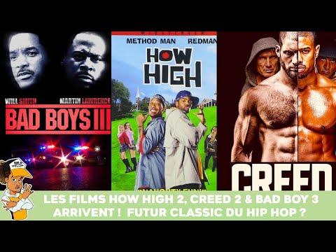 Les films How High 2, Creed 2 & Bad Boy 3 arrivent ! Futur classique ?
