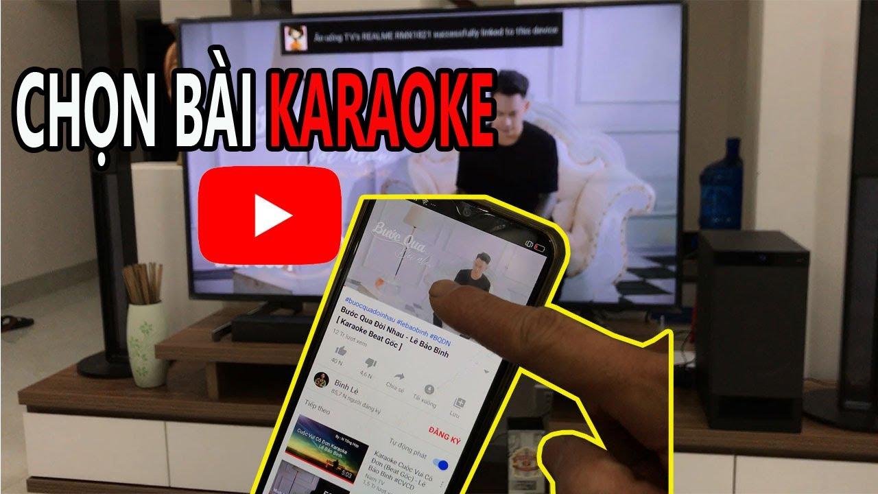 Cách chia sẻ truyền video Youtube từ điện thoại lên màn hình TV