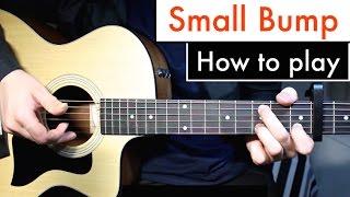 Baixar Ed Sheeran - Small Bump   Guitar Lesson (Tutorial) Chords Fingerstyle