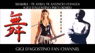 Shakira - Te Aviso, Te Anuncio (Tango) ( Gigi D