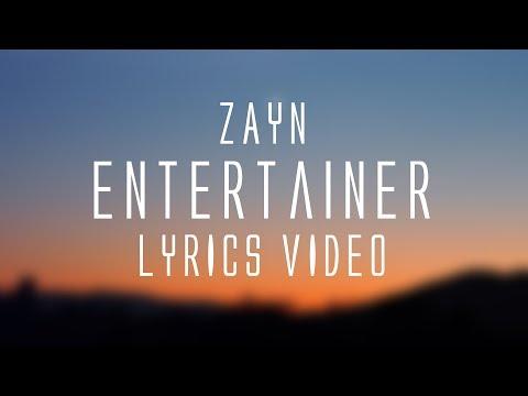 Zayn - Entertainer (Lyrics)🎤