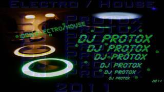 Dj ProtoX Electro / House Avril 2011