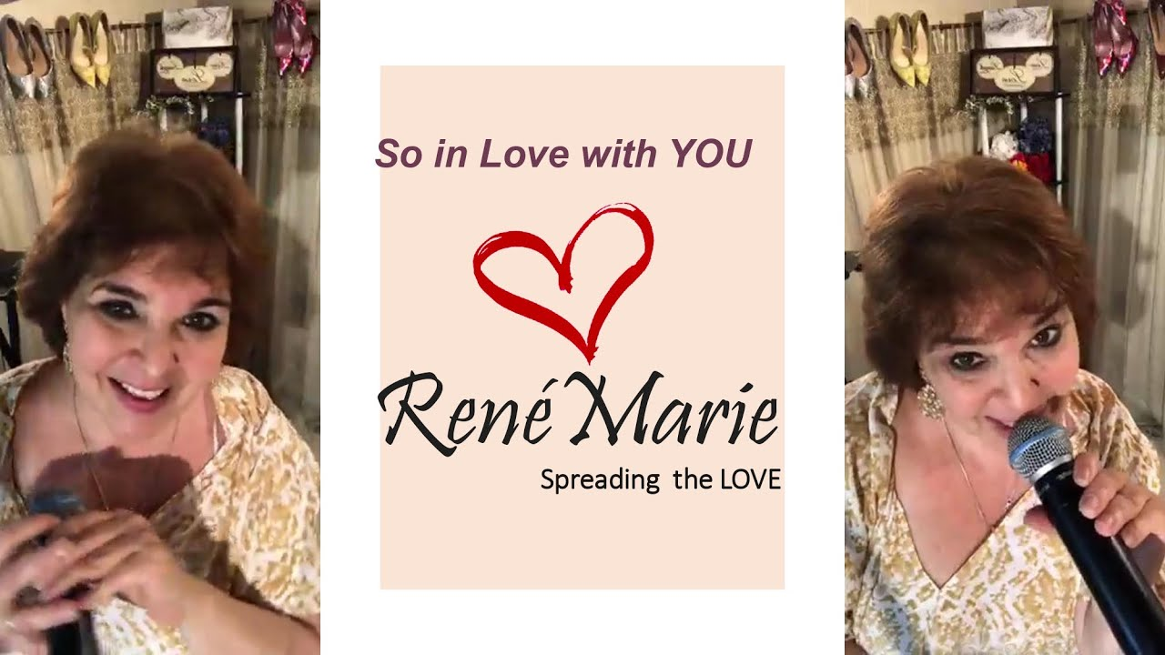 So in love with you - RenéMarie - Spreading the LOVE