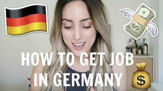 HOW TO FIND A JOB IN GERMANY! (No German/ Non EU) Video