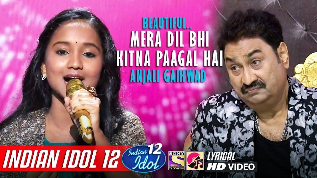 Anjali - Indian Idol 12 - Mera Dil Bhi Kitna Pagal Hai - Kumar Sanu - Vishal Dadlani - Alka Yagnik