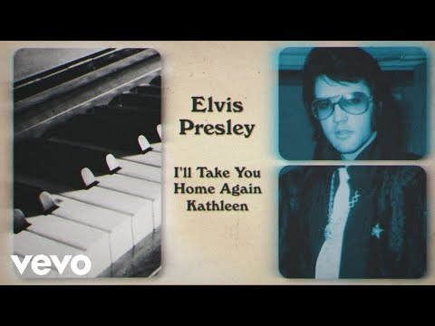 Elvis Presley – I'll Take You Home Again Kathleen (Official Lyric Video) preview image