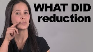 WHAT DID Reduction -- Soขnd more American!