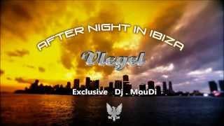 Dj MouDi _ After night in Ibiza